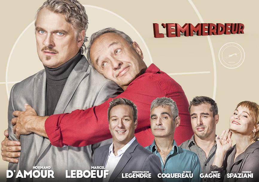 Normand D'Amour Marcel Leboeuf Pierre-François Legendre Patrice Coquereau L'Emmerdeur