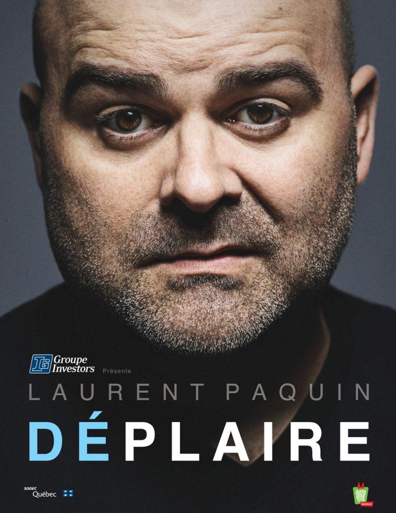 Laurent Paquin visuel déplaire