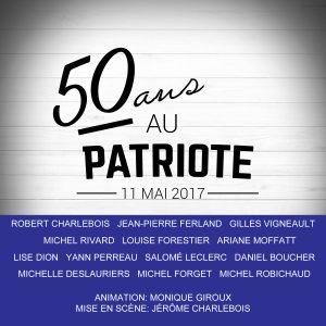 spectacle du 50e anniversaire du Patriote de Ste-Agathe