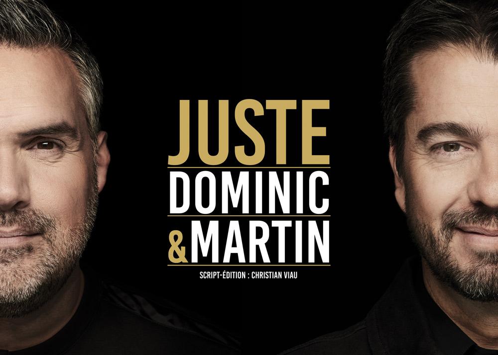Dominic et Martin Juste en spectacle au Patriote