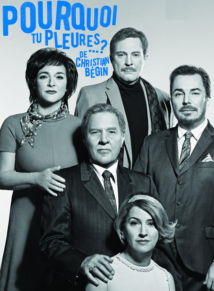 Christian Bégin, Marie Charlebois, Sophie Clément, Pierre Curzi, Pier Paquette et Isabelle Vincent