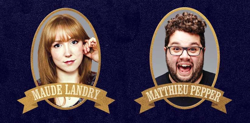 Matthieu Pepper Maude Landry Les Cabarets de l'humour Ste-Agathe Le Patriote